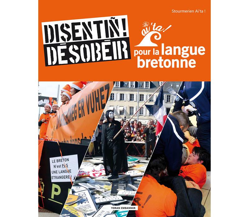 livre en langue bretonne désobéir pour la langue bretonne